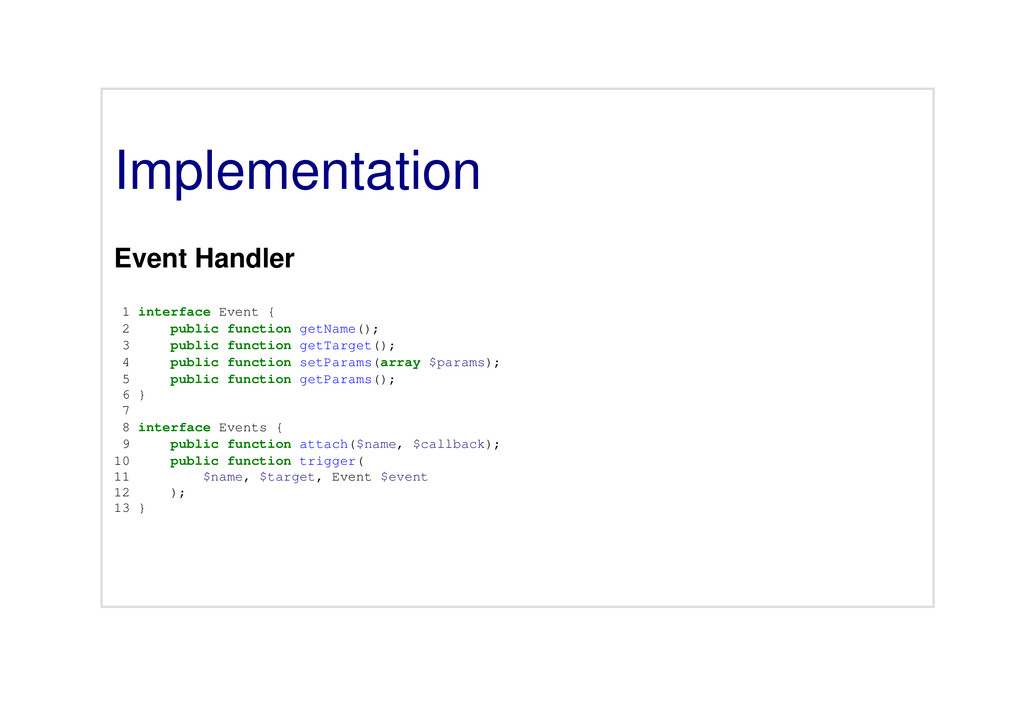 Implementation Event Handler 1 interface Event ...