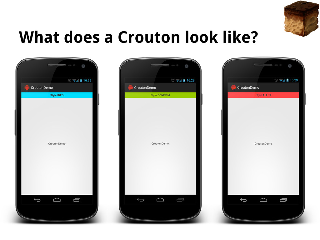 What does a Crouton look like?
