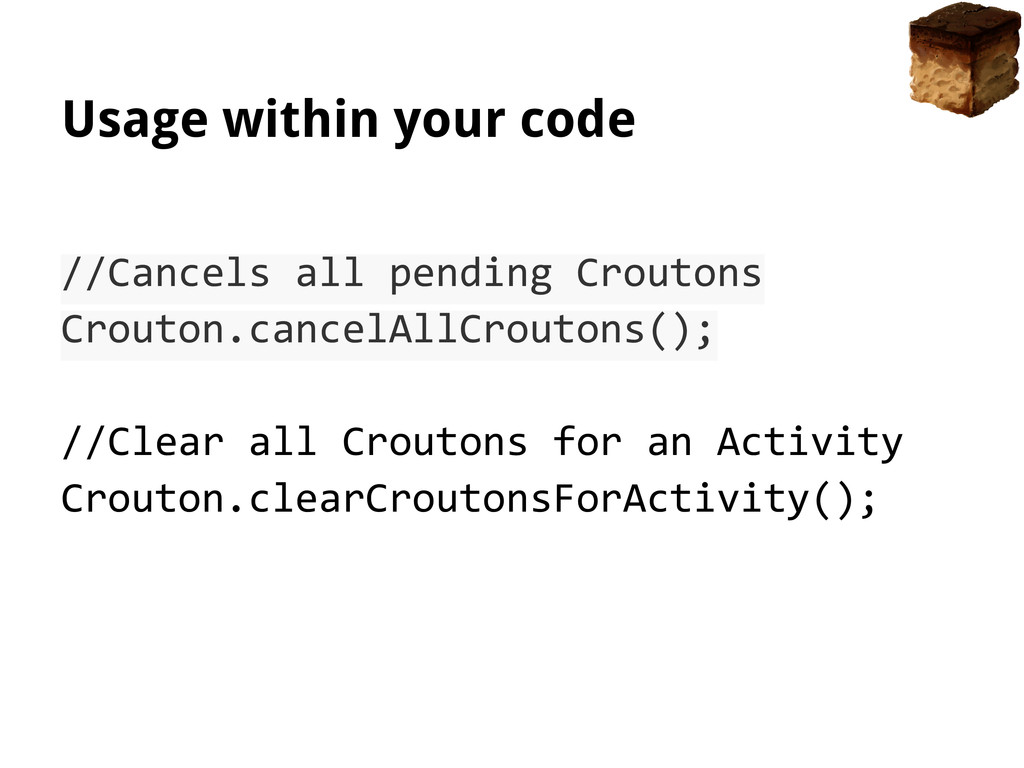 Usage within your code //Cancels all pending Cr...