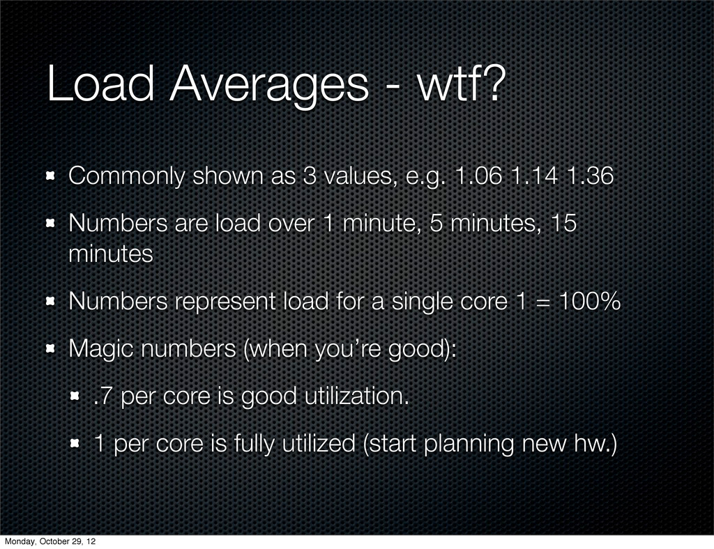 Load Averages - wtf? Commonly shown as 3 values...