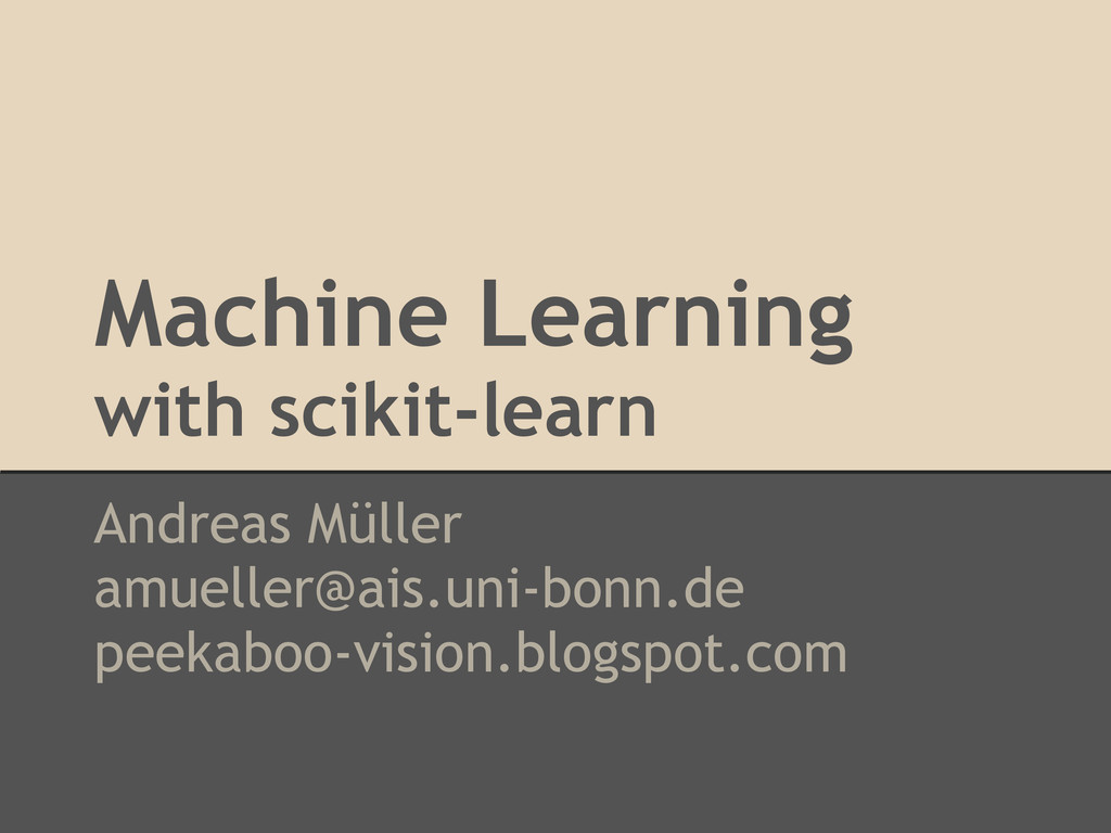 Machine Learning with scikit-learn Andreas Müll...