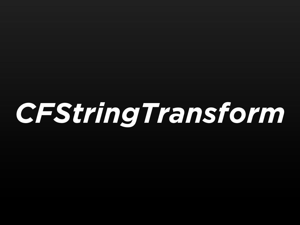 CFStringTransform