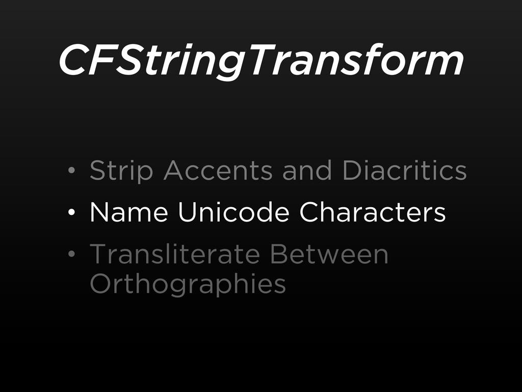 CFStringTransform • Strip Accents and Diacritic...