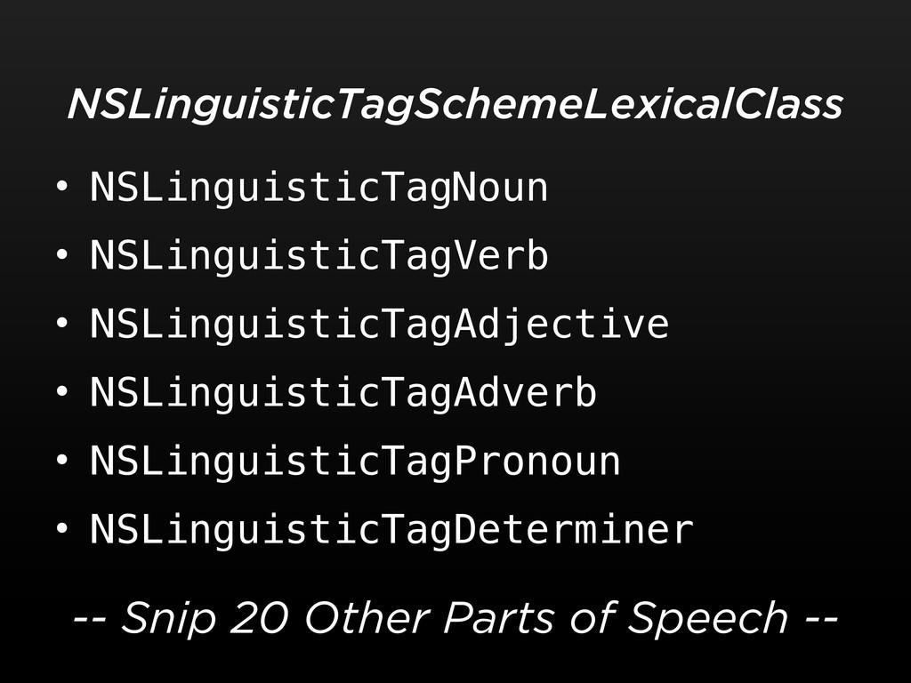 • NSLinguisticTagNoun • NSLinguisticTagVerb • N...
