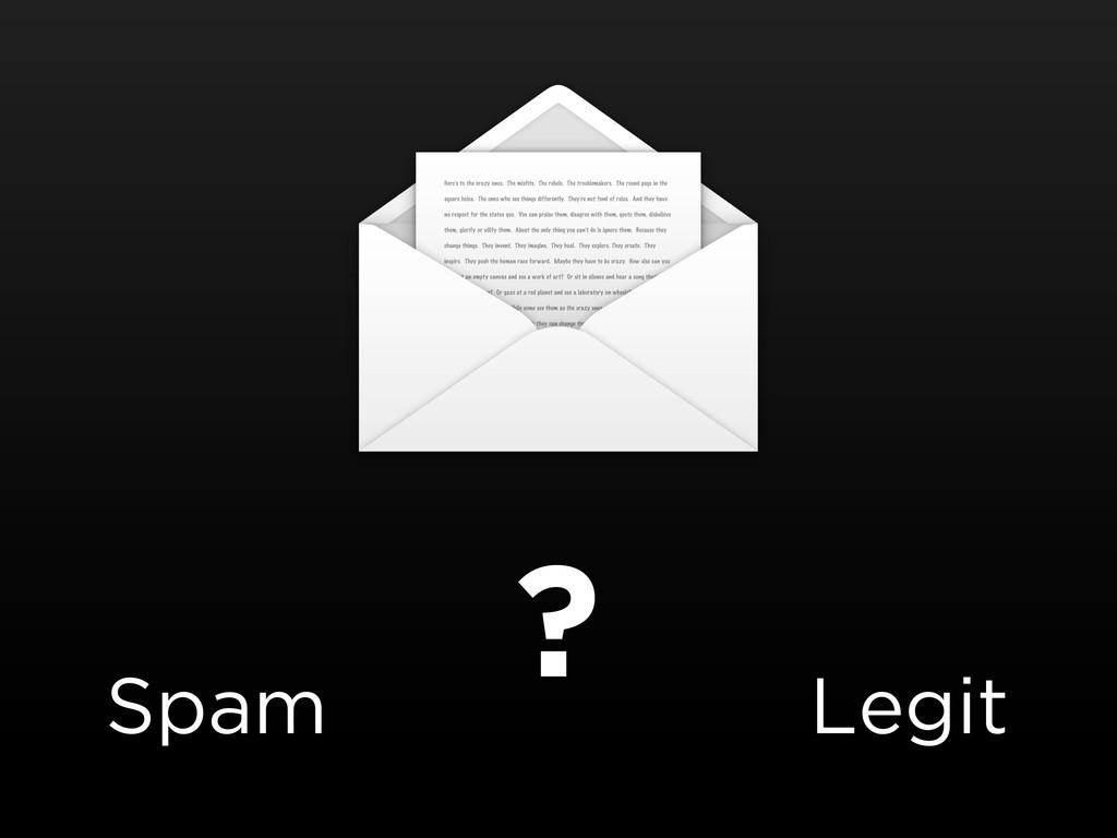 Spam Legit ?