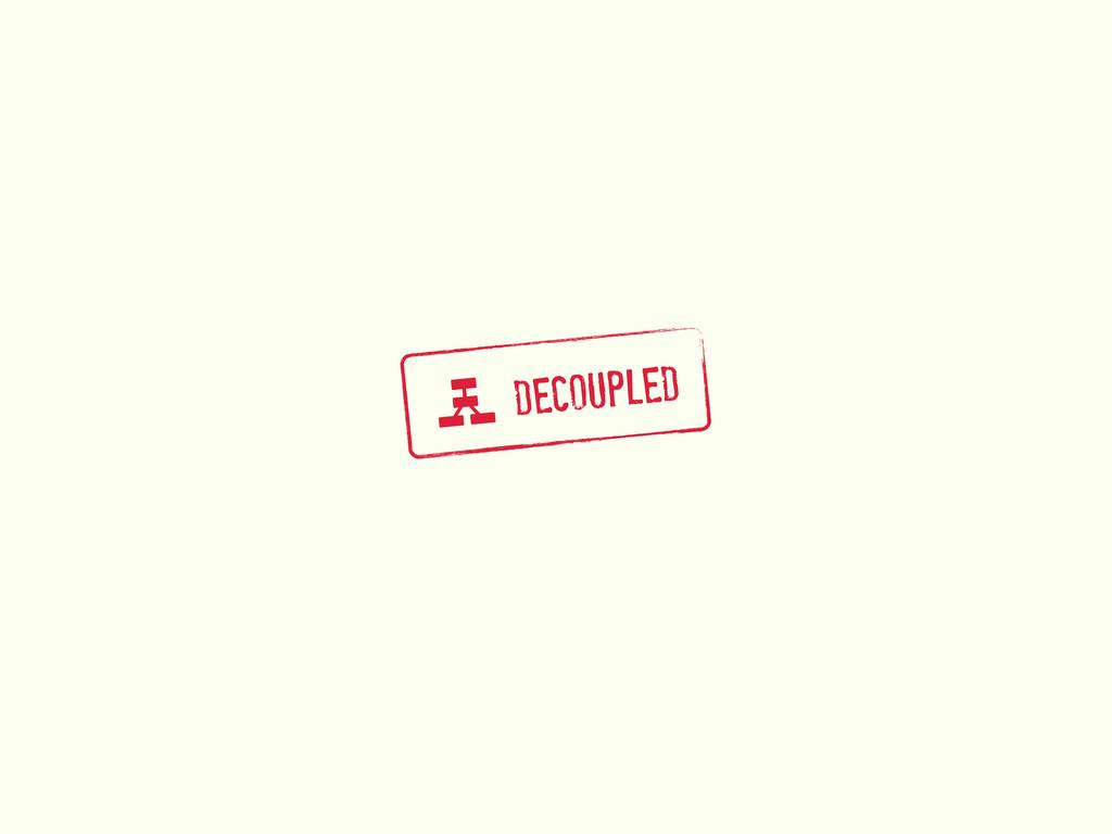 g DECOUPLED