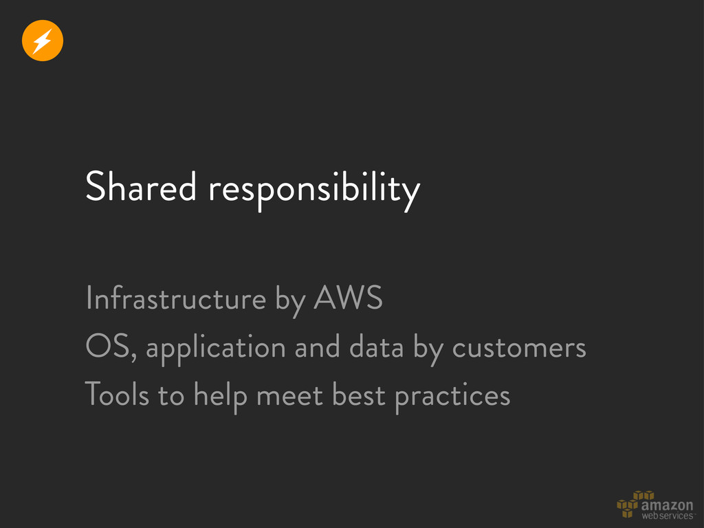 Shared responsibility Infrastructure by AWS OS,...