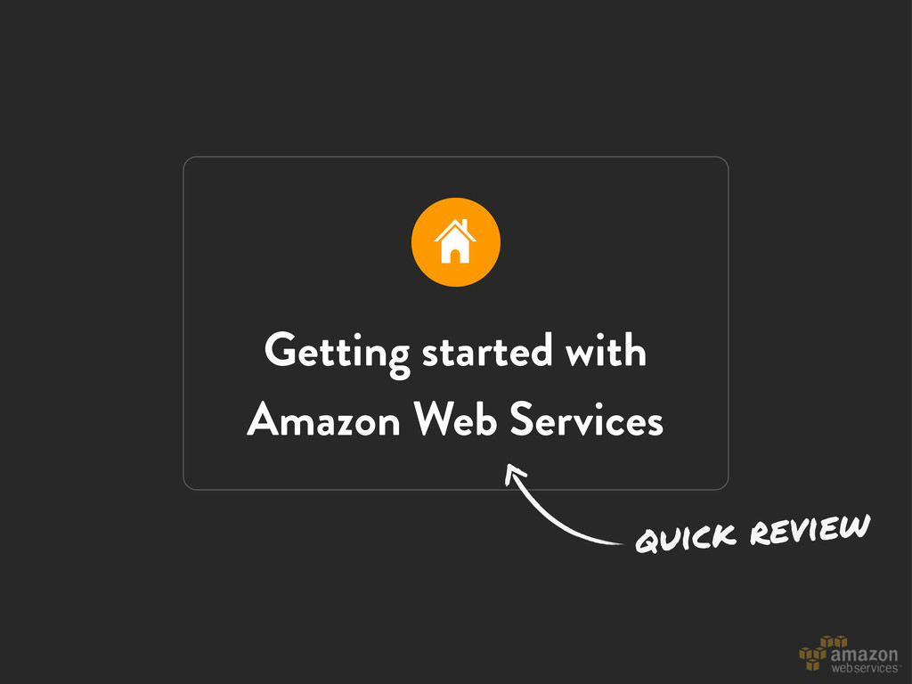 Getting started with Amazon Web Services quick ...