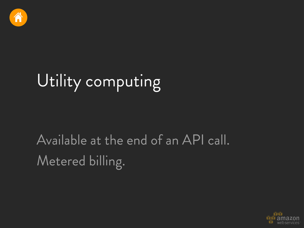 Utility computing Available at the end of an AP...