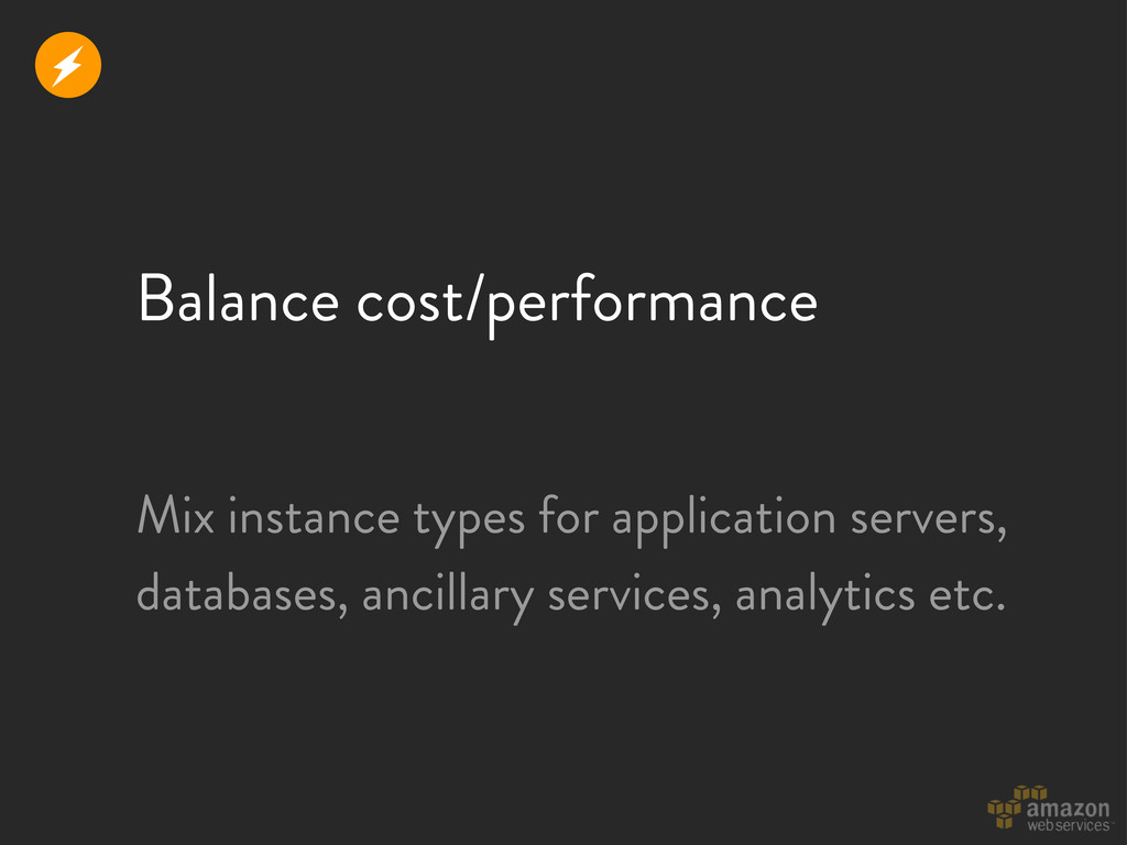 Balance cost/performance Mix instance types for...