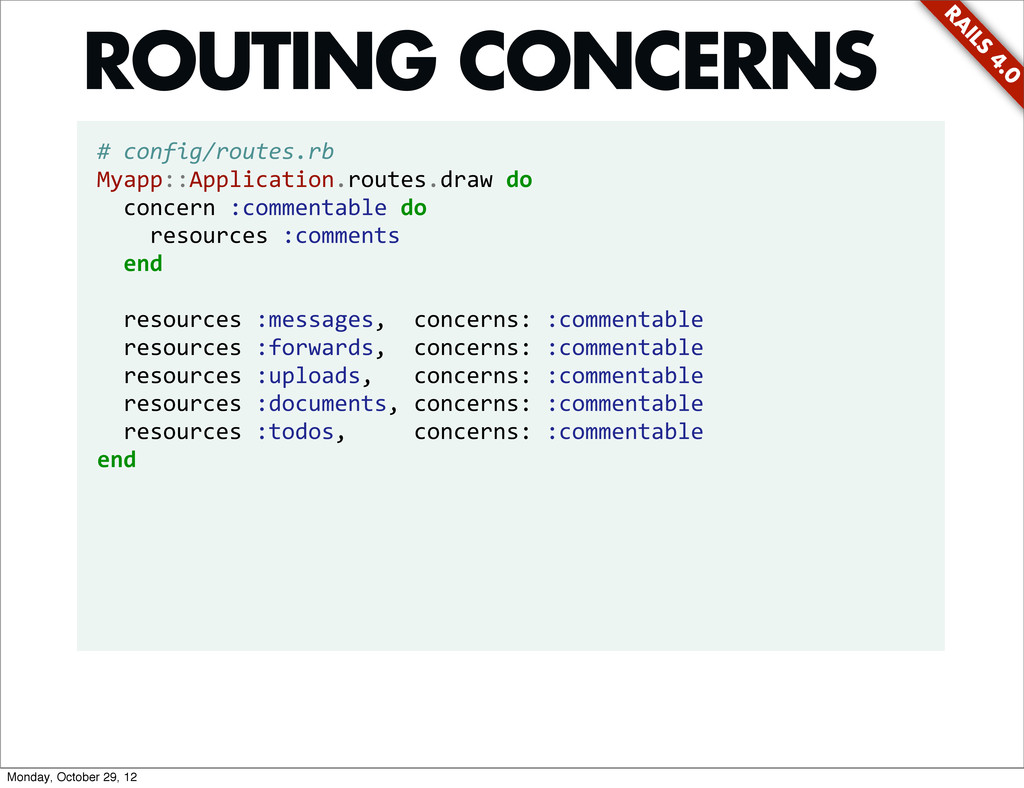 RA ILS 4.0 # config/routes.rb Myapp::Applica...