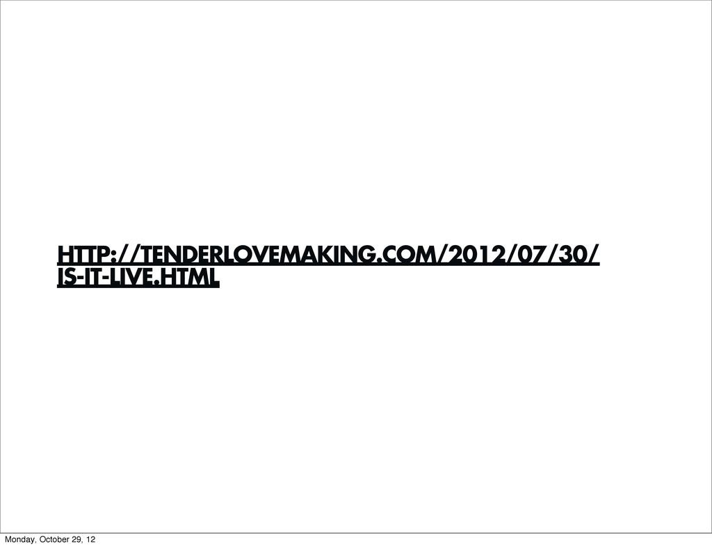 HTTP://TENDERLOVEMAKING.COM/2012/07/30/ IS-IT-L...
