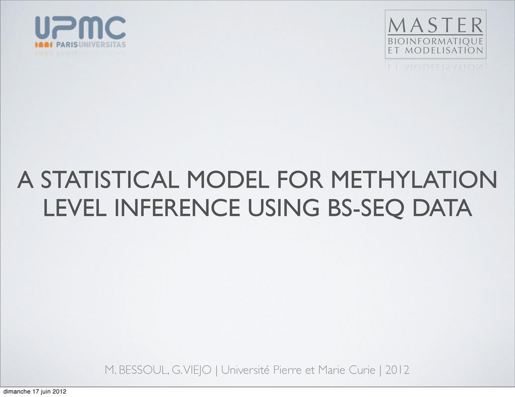 A STATISTICAL MODEL FOR METHYLATION LEVEL INFER...