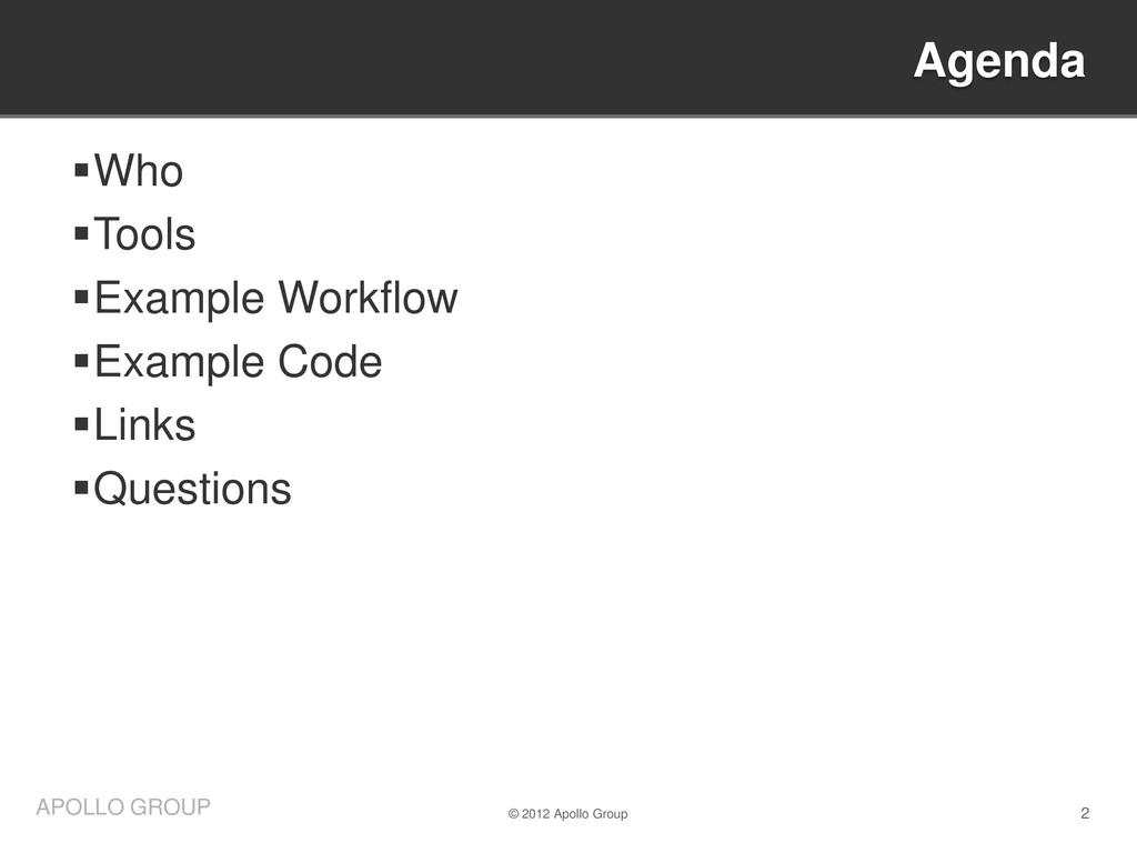 2 APOLLO GROUP Who Tools Example Workflow E...