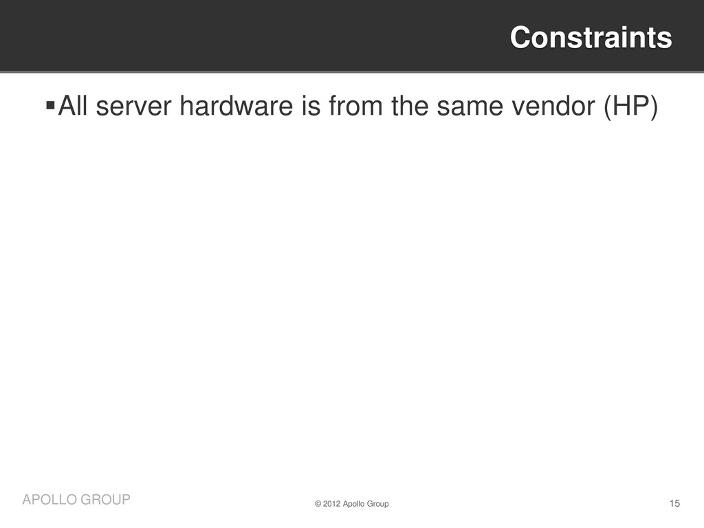 15 APOLLO GROUP All server hardware is from th...