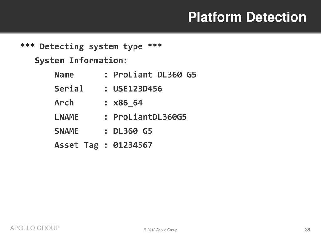36 APOLLO GROUP *** Detecting system type *** S...