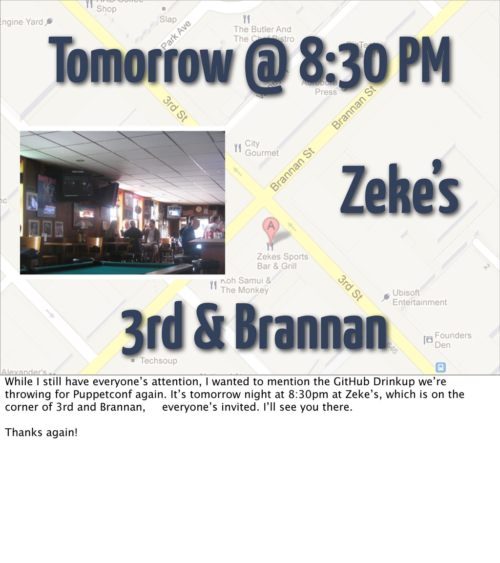 Tomorrow @ 8:30 PM Zeke's 3rd & Brannan While I...