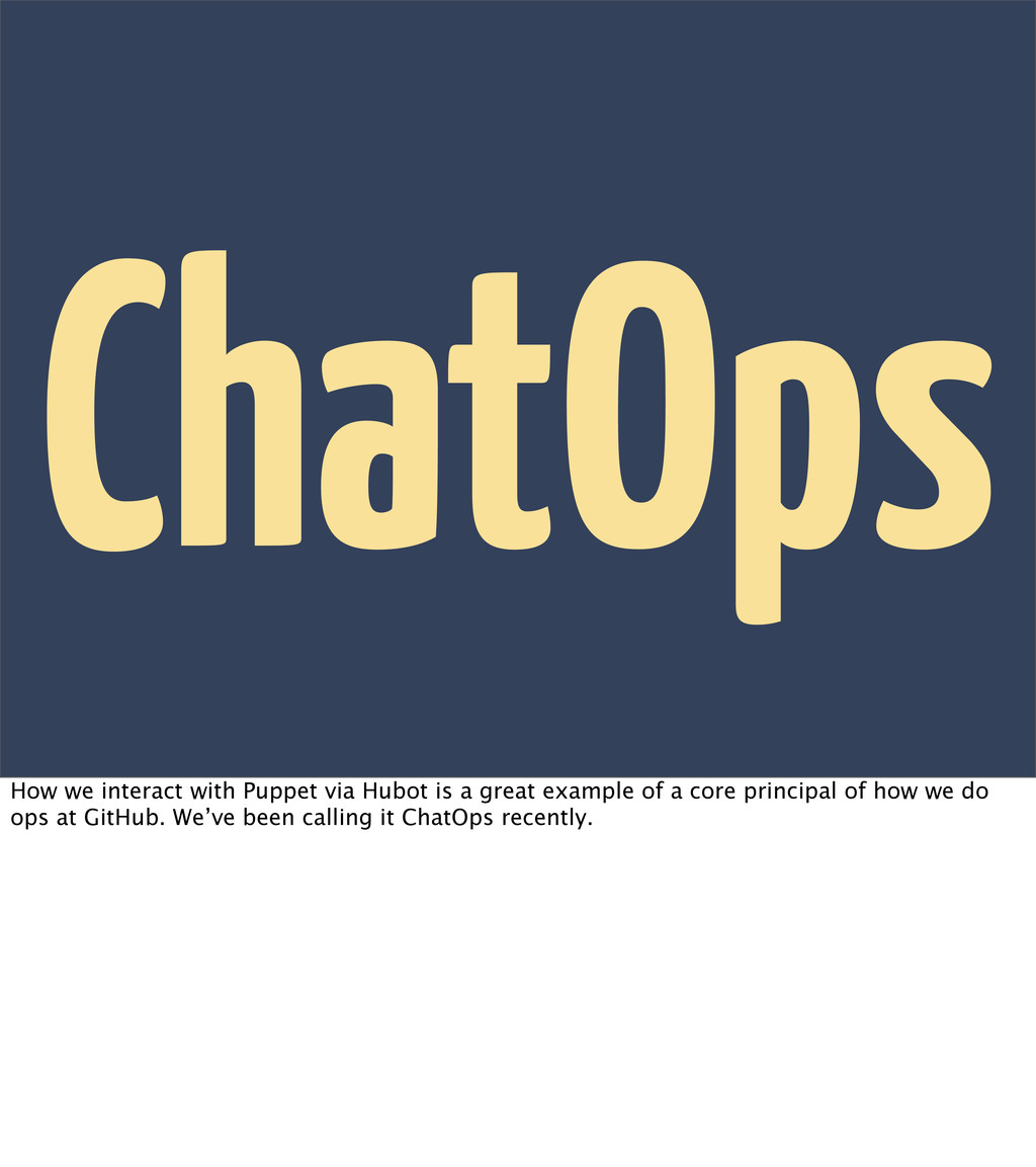 ChatOps How we interact with Puppet via Hubot i...