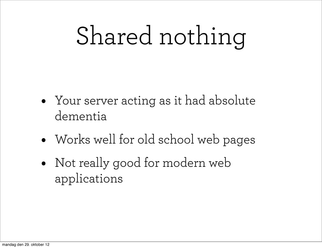 • Your server acting as it had absolute dementi...