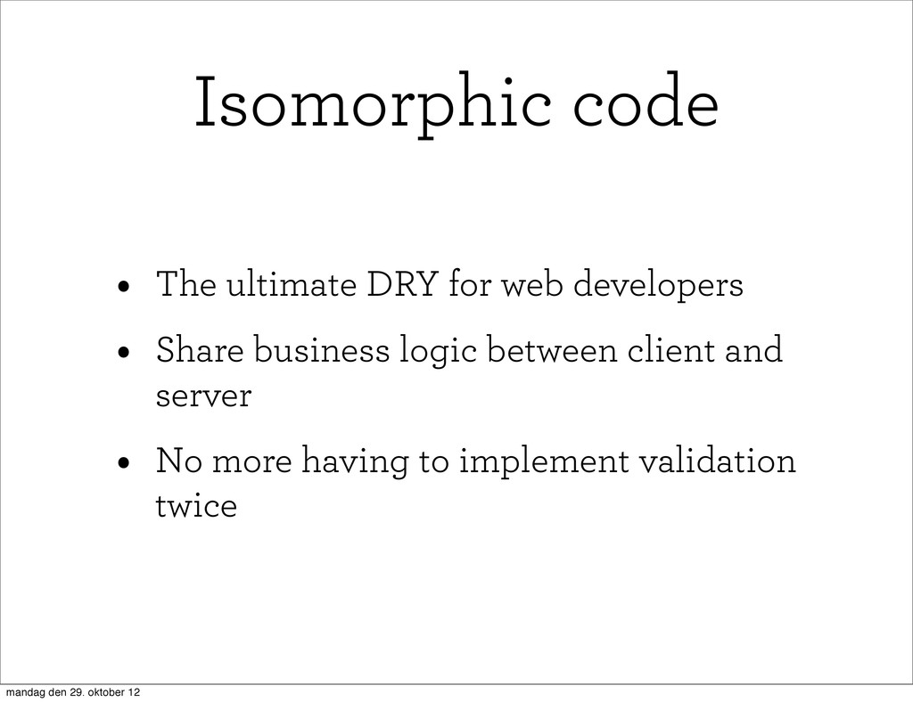 • The ultimate DRY for web developers • Share b...
