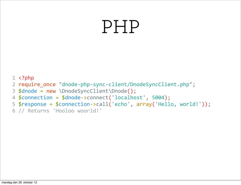 """1 <?php 2 require_once """"dnode-‐php-‐sync-..."""