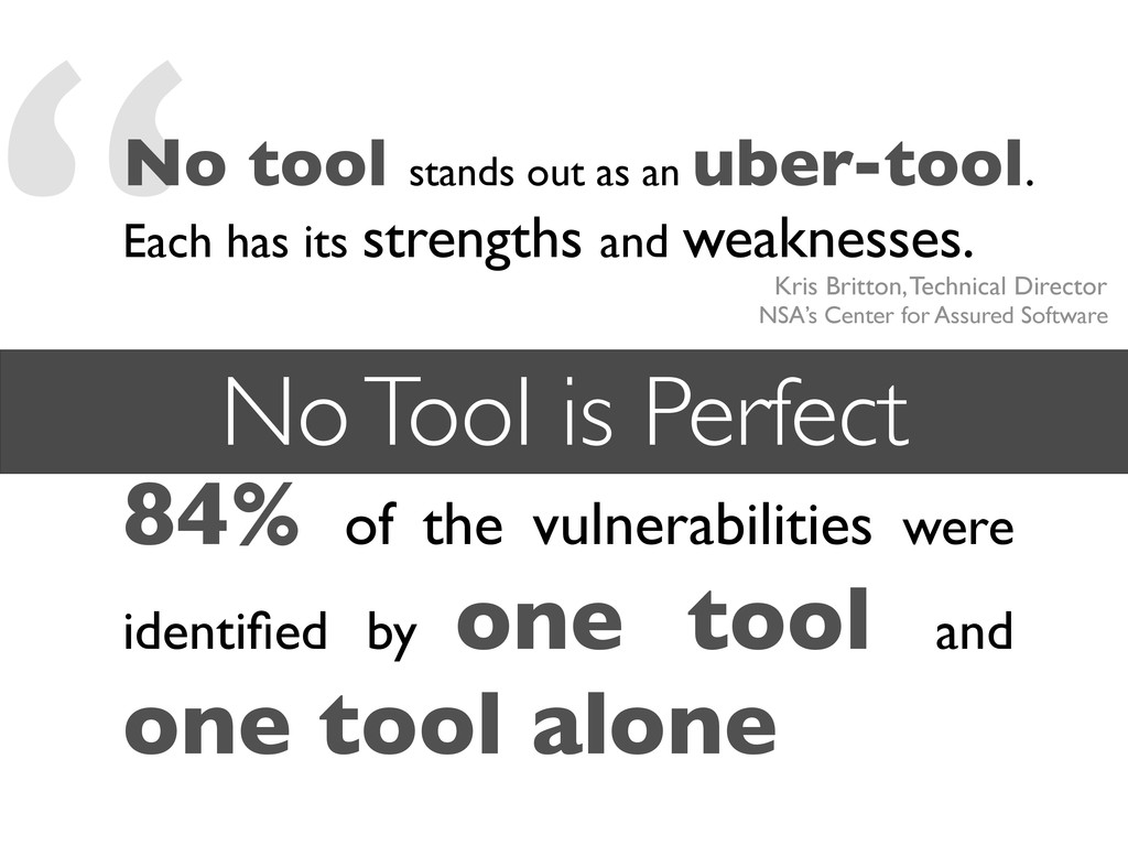 """""""No tool stands out as an uber-tool. Each has i..."""