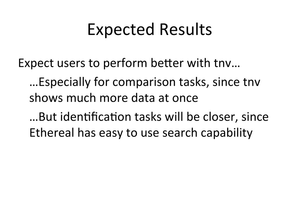 Expected Results  Expect users to...