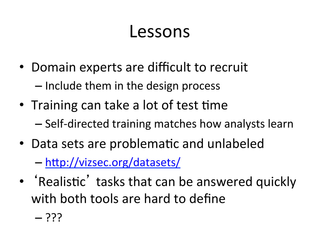 Lessons   • Domain experts are diffi...