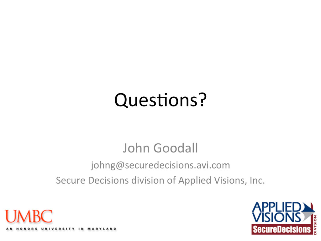 Ques(ons?  John Goodall  johng@secured...