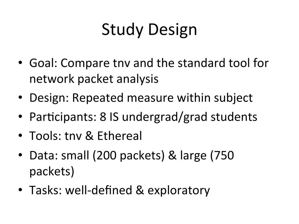 Study Design  • Goal: Compare tnv...