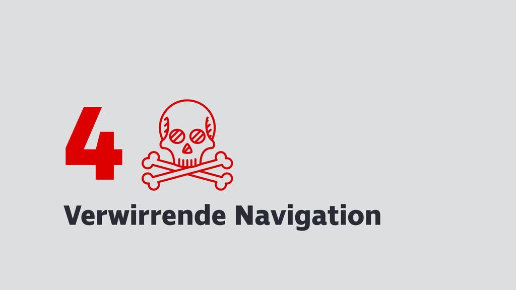 Verwirrende Navigation 4