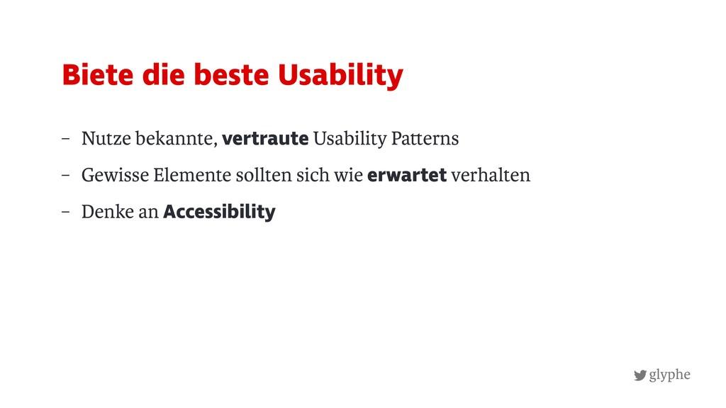glyphe – Nutze bekannte, vertraute Usability Pa...