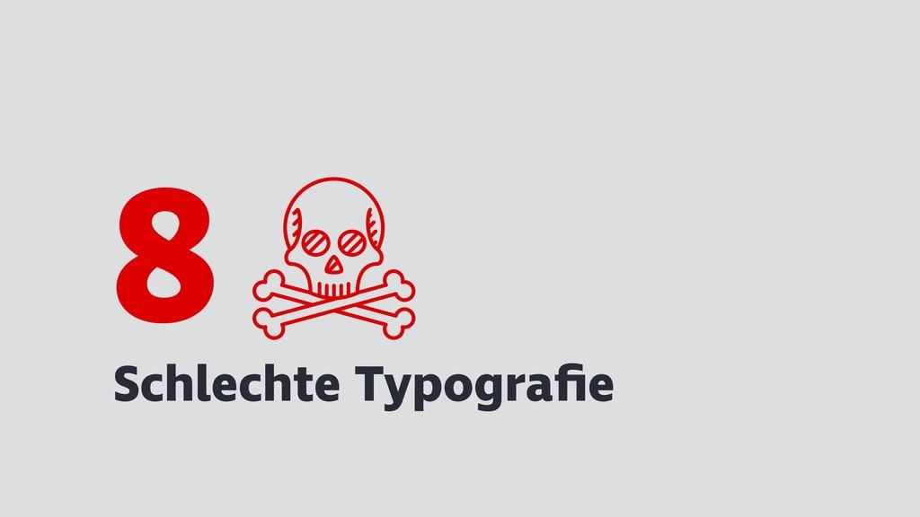 Schlechte Typografie 8