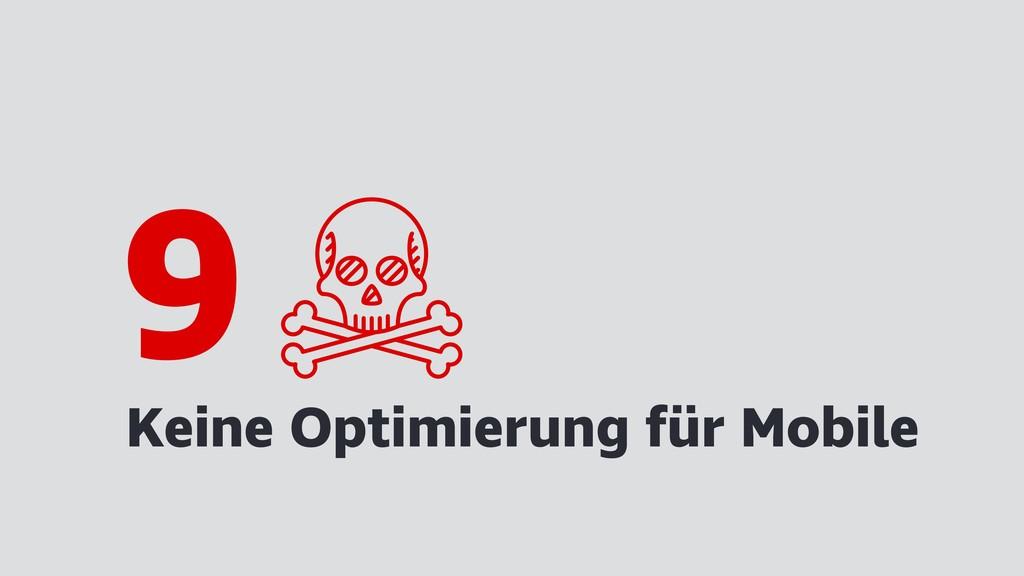 Keine Optimierung für Mobile 9