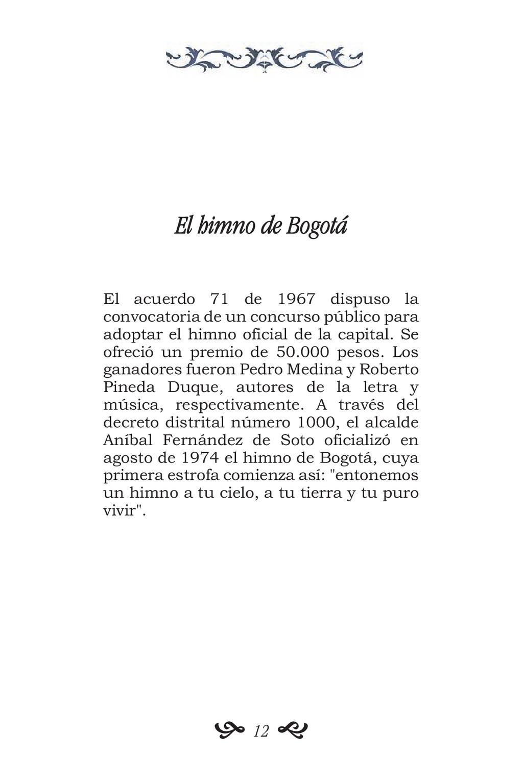 El himno de Bogotá El acuerdo 71 de 1967 dispus...