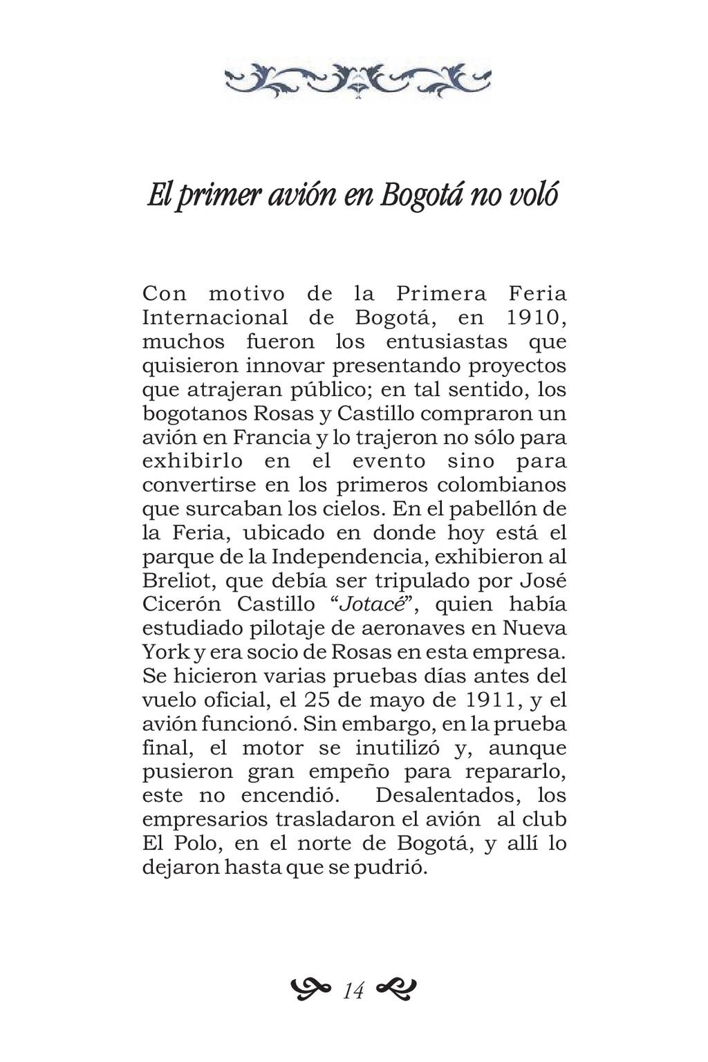 El primer avión en Bogotá no voló Con motivo de...
