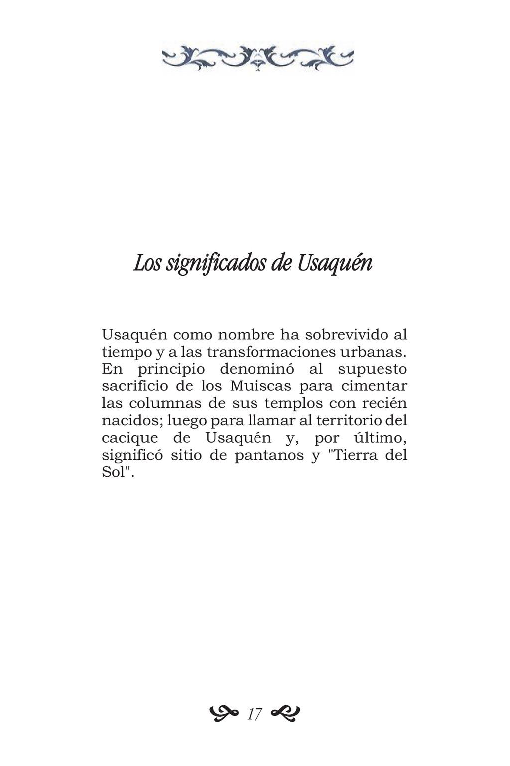 Los significados de Usaquén Usaquén como nombre...