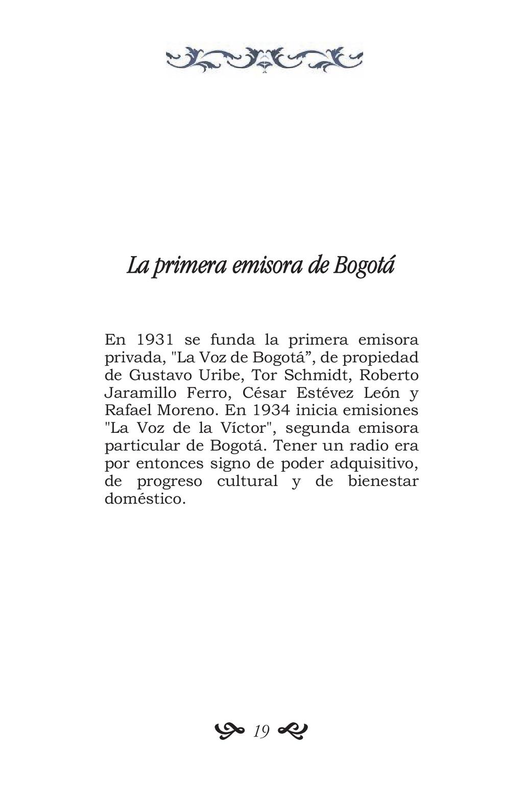 La primera emisora de Bogotá En 1931 se funda l...