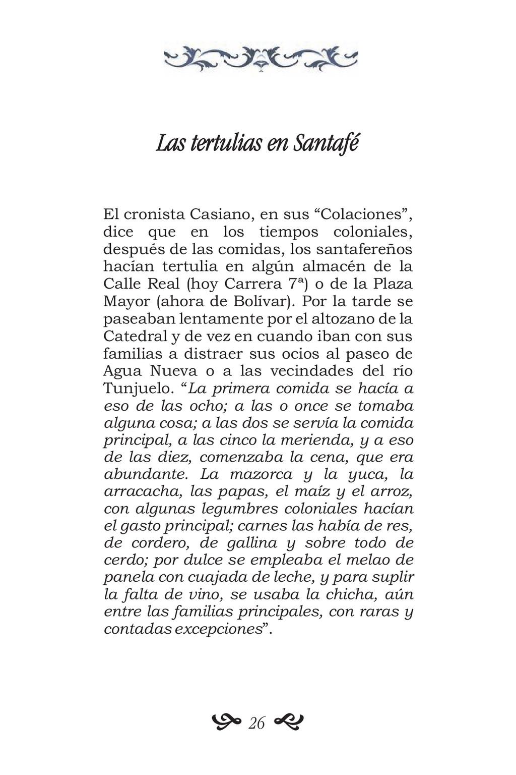 Las tertulias en Santafé El cronista Casiano, e...