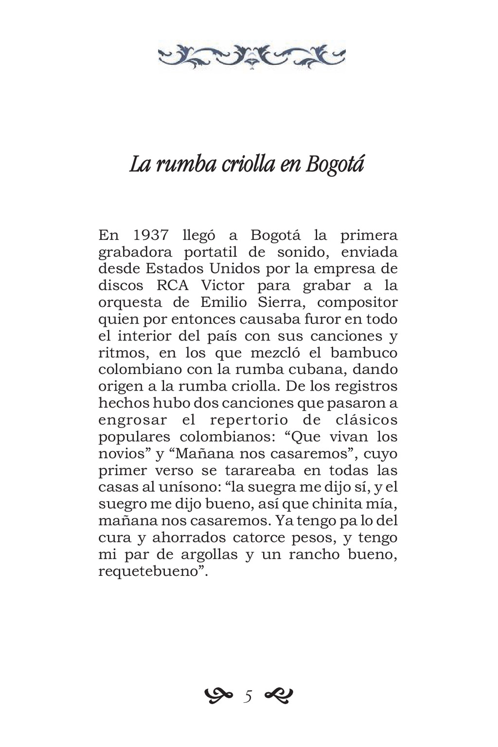 La rumba criolla en Bogotá En 1937 llegó a Bogo...