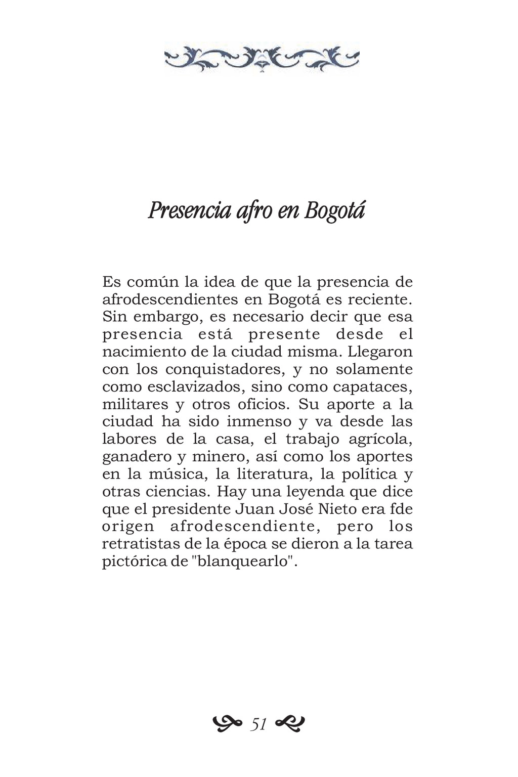 Presencia afro en Bogotá Es común la idea de qu...