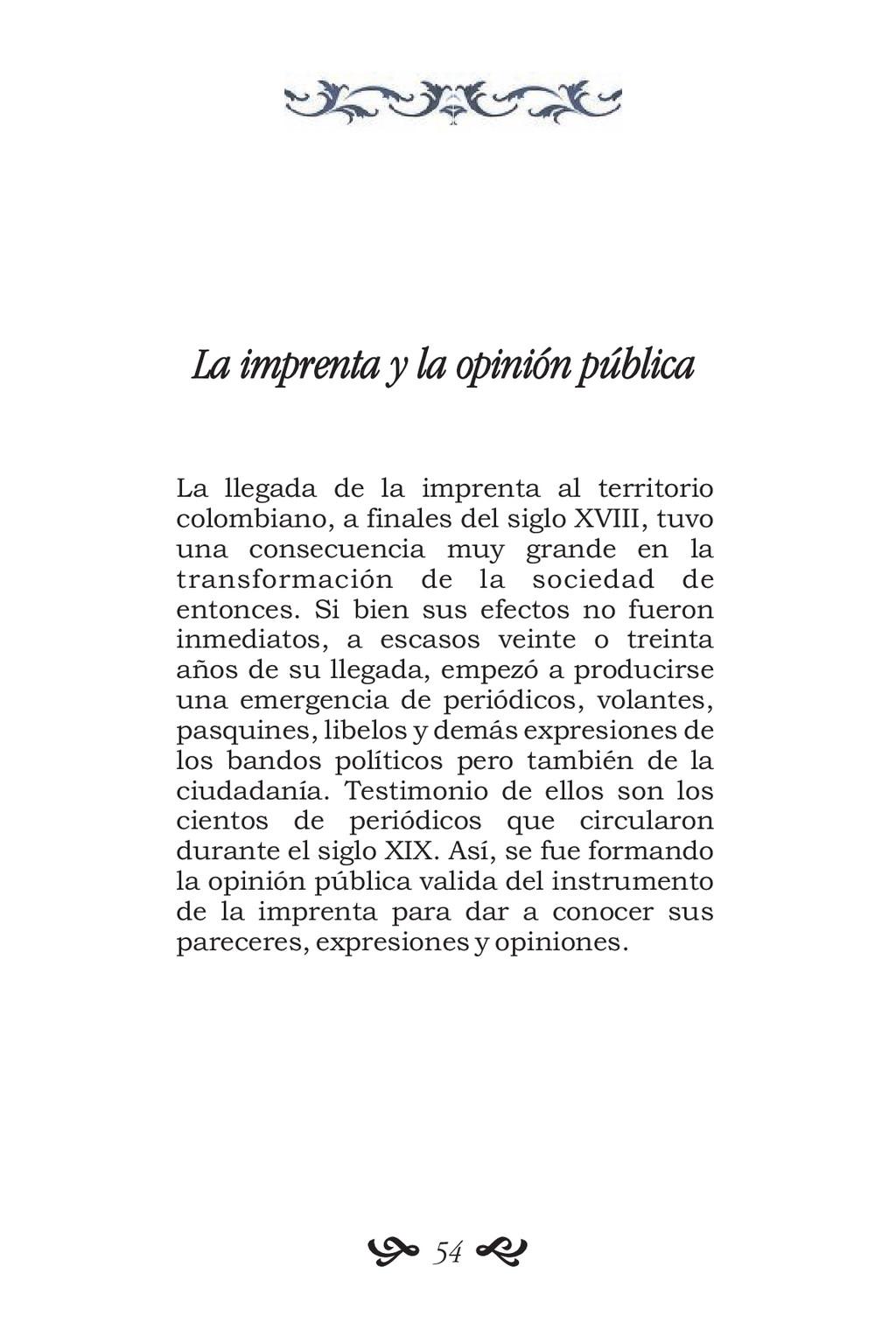 La imprenta y la opinión pública La llegada de ...