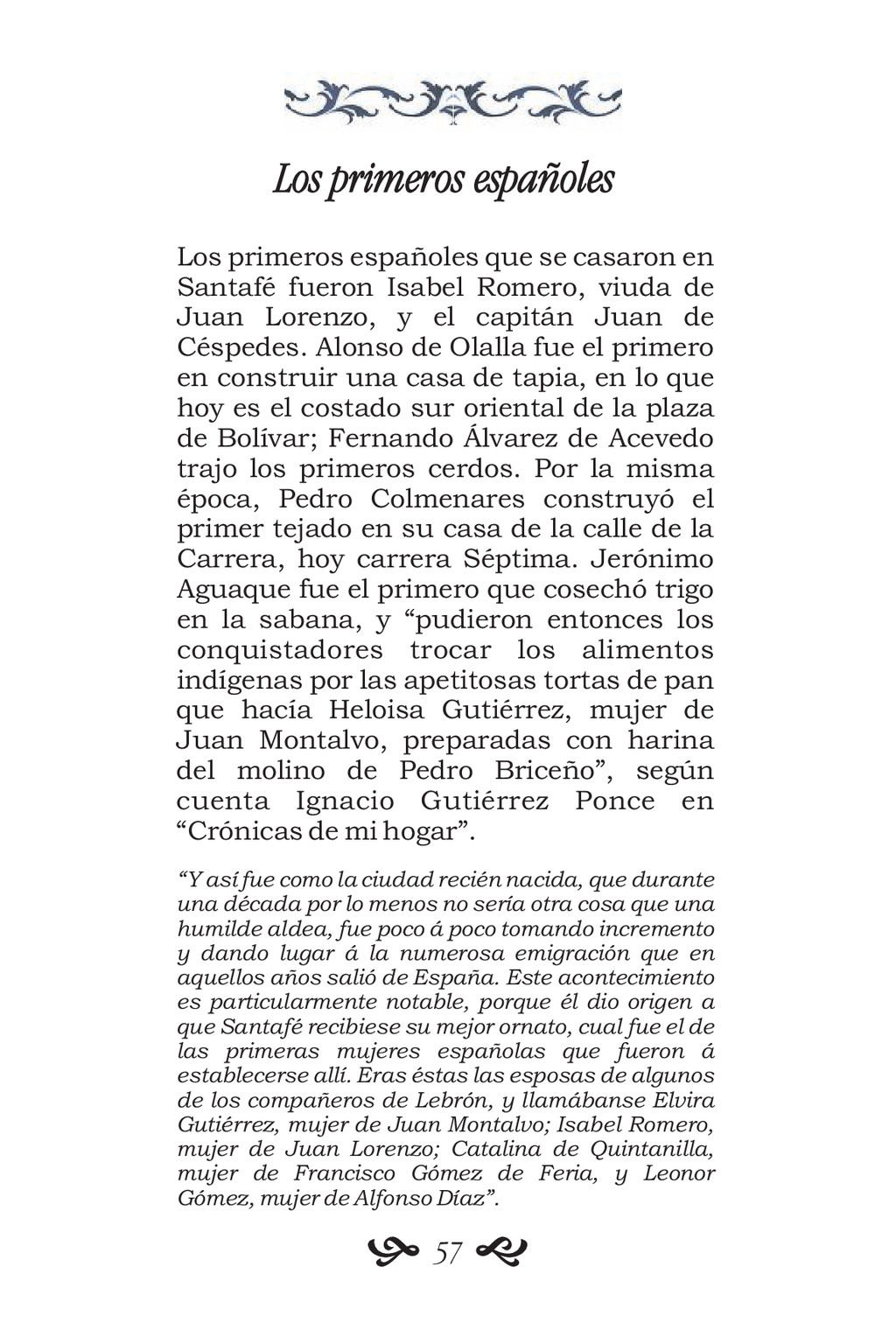 Los primeros españoles Los primeros españoles q...
