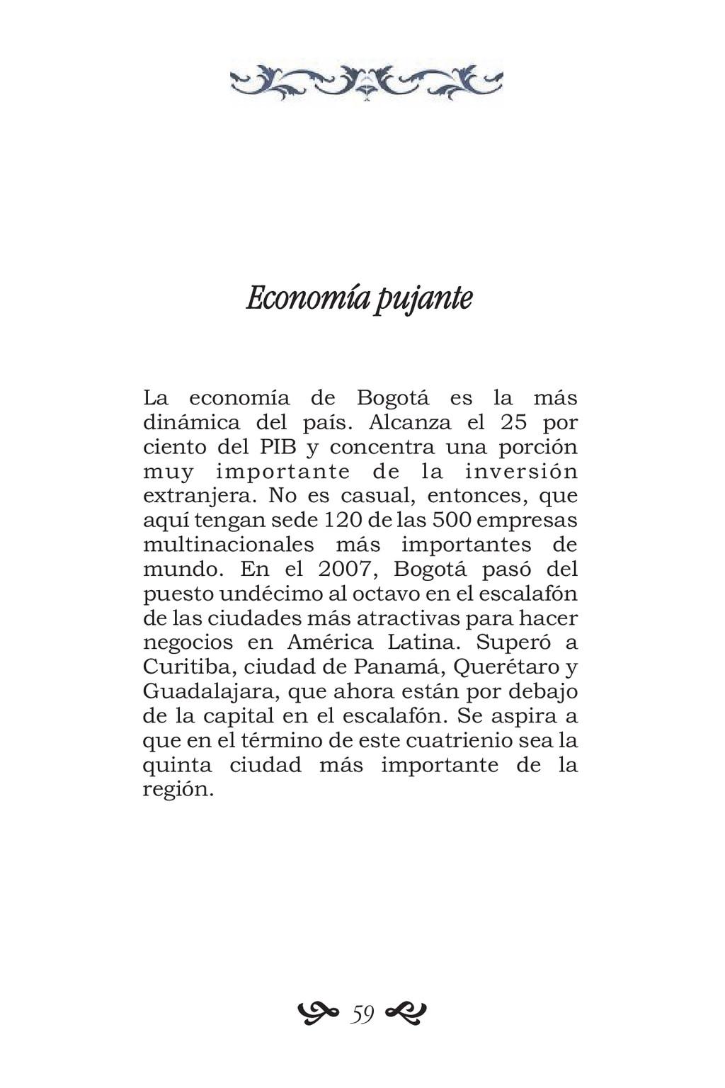 Economía pujante La economía de Bogotá es la má...