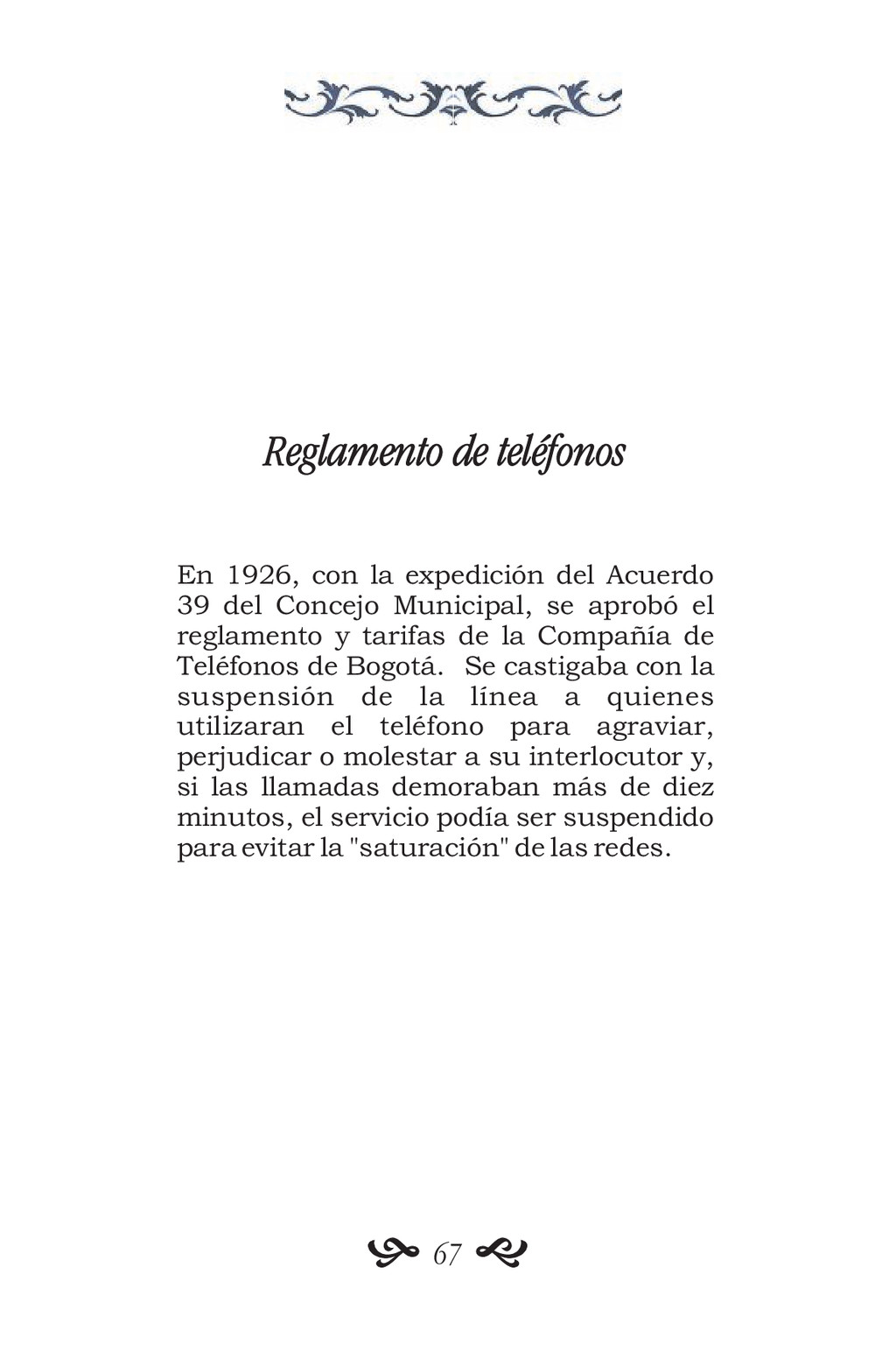 Reglamento de teléfonos En 1926, con la expedic...