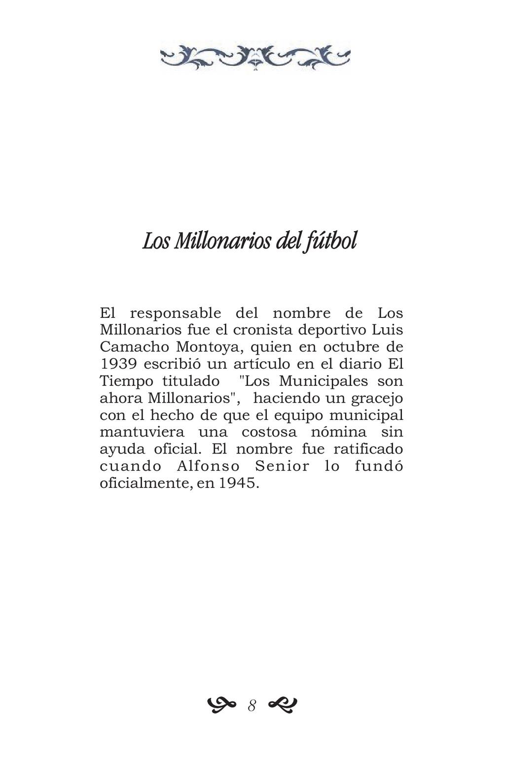 Los Millonarios del fútbol El responsable del n...
