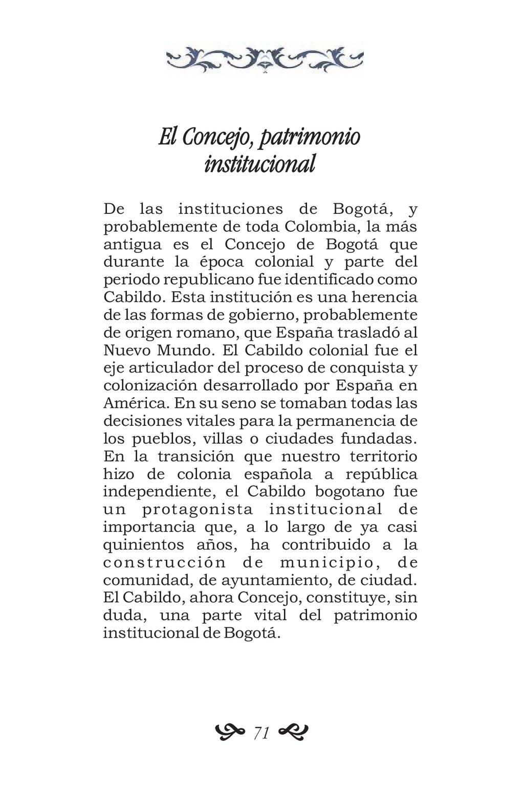 El Concejo, patrimonio institucional De las ins...