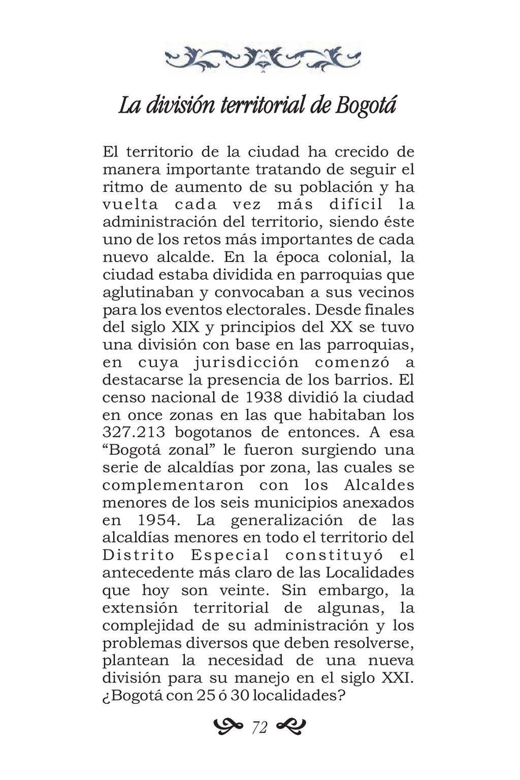 La división territorial de Bogotá El territorio...
