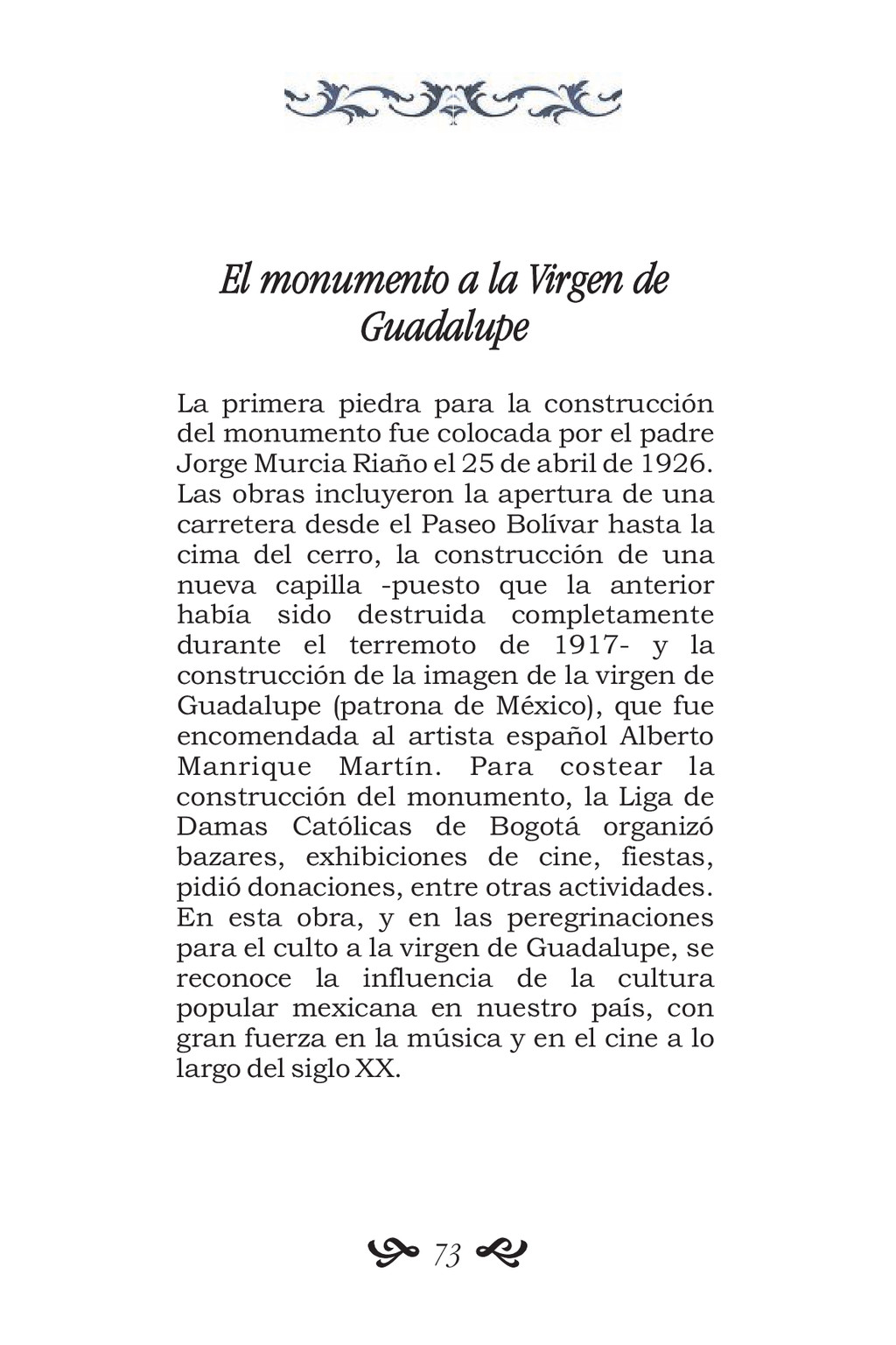 El monumento a la Virgen de Guadalupe La primer...