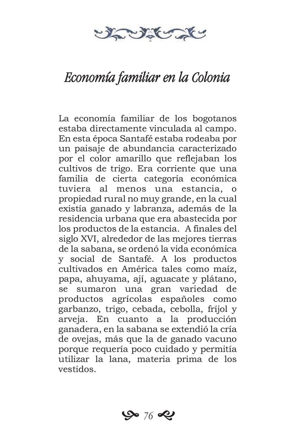 Economía familiar en la Colonia La economía fam...